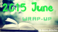 2015 June Wrap-Up