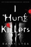 I Hunt Killers_bookcover